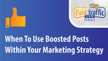 Boosted Posts When To Use Them