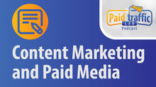 Content Marketing and Paid Media